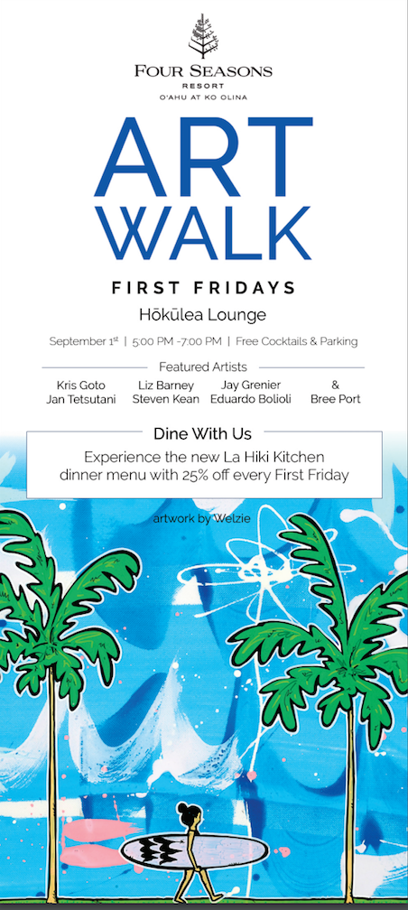 Hawaii Ahe Four Seasons Art Walk This Friday And Special