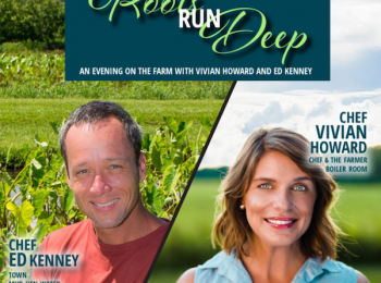 "James Beard Award Winning Chef Vivian Howard Headlines ""Roots Run Deep"" Fundraiser"