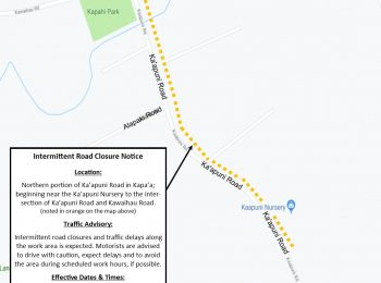 Intermittent Road Closures on Portion of Ka'apuni Road in Kapa'a thru Aug. 23