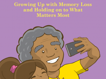 Booklet Helps Keiki Understand Dementia and Memory Loss